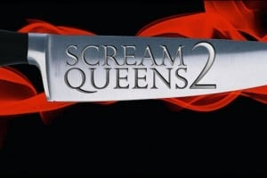 Joke Productions Reality Competition Scream Queens Returns to VH1 for Season 2