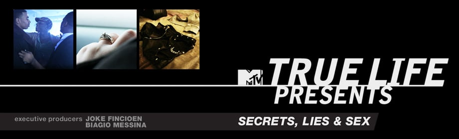 True Life Presents: Secrets, Lies, and Sex from Joke Productions