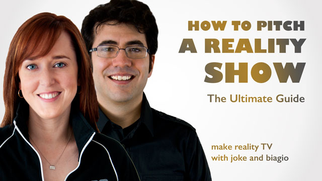 How to Pitch a Reality Show - Free eBook from Joke and Biagio to Help with Your Reality TV Submissions