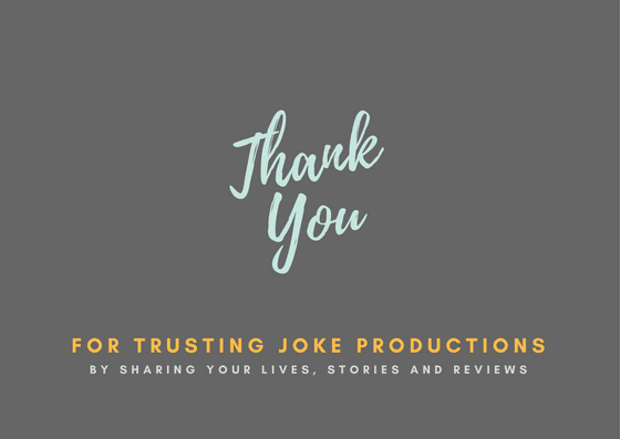 Joke Productions Reviews and Testimonials - Thank You